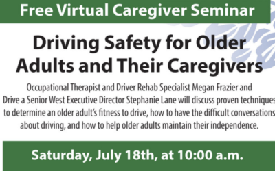 "AGE of Central Texas Hosting Free ""Driving Safety for Older Adults and Their Caregivers"" Virtual Seminar on July 18th:"